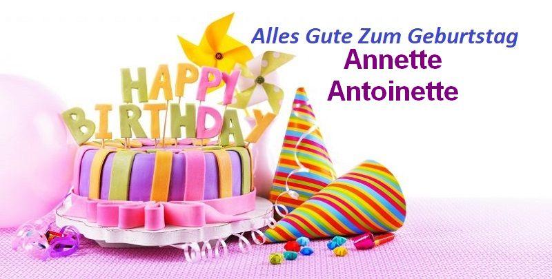 Alles Gute Zum Geburtstag Annette Antoinette bilder - Alles Gute Zum Geburtstag Annette Antoinette bilder