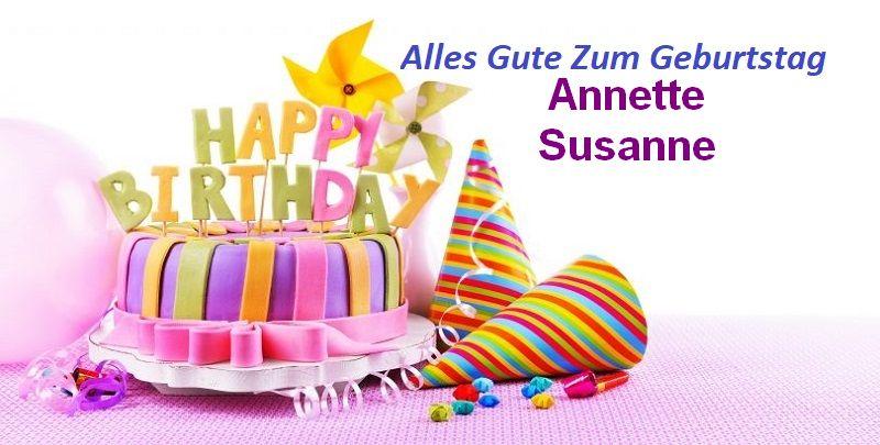 Alles Gute Zum Geburtstag Annette Susanne bilder - Alles Gute Zum Geburtstag Annette Susanne bilder