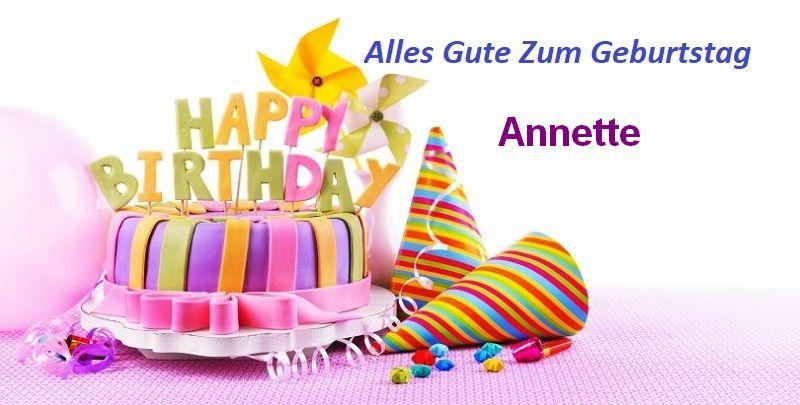 Alles Gute Zum Geburtstag Annette bilder - Alles Gute Zum Geburtstag Annette bilder