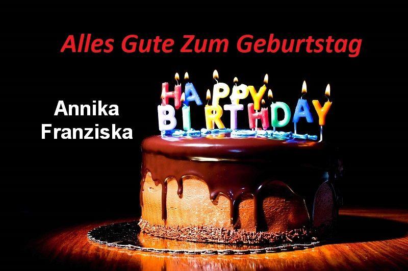 Alles Gute Zum Geburtstag Annika Franziska bilder - Alles Gute Zum Geburtstag Annika Franziska bilder