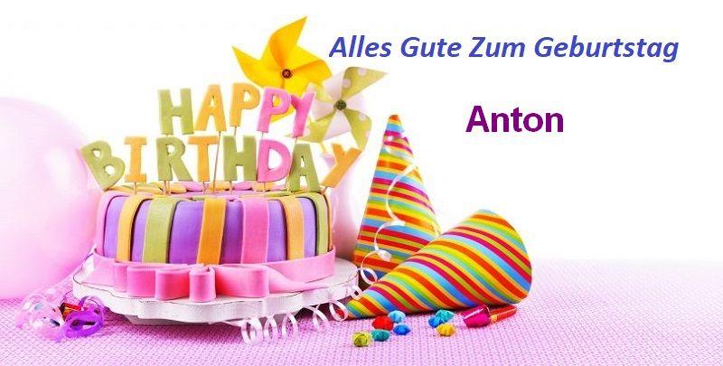 Alles Gute Zum Geburtstag Anton bilder - Alles Gute Zum Geburtstag Anton bilder