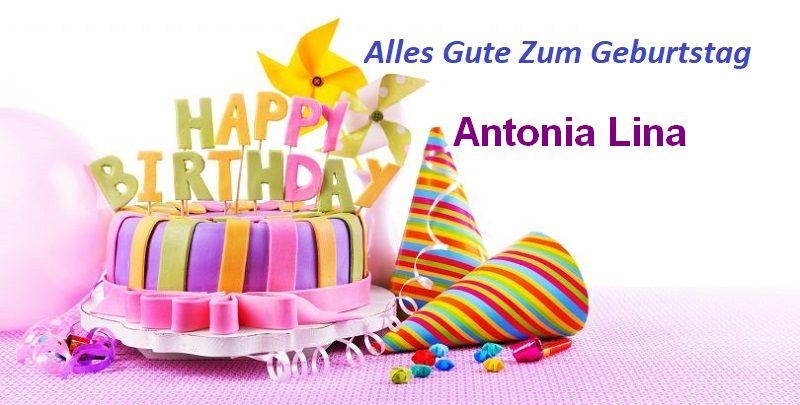 Alles Gute Zum Geburtstag Antonia Lina bilder - Alles Gute Zum Geburtstag Antonia Lina bilder