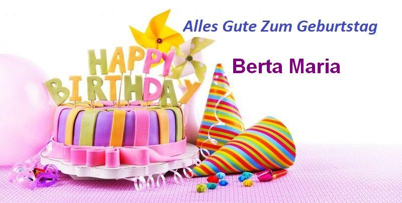 Alles Gute Zum Geburtstag Berta Maria bilder - Alles Gute Zum Geburtstag Berta Maria bilder