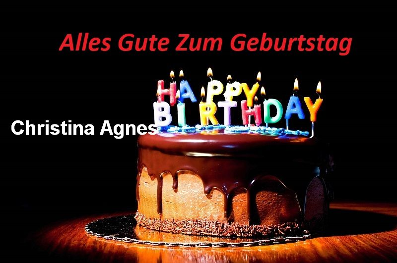 Alles Gute Zum Geburtstag Christina Agnes bilder - Alles Gute Zum Geburtstag Christina Agnes bilder