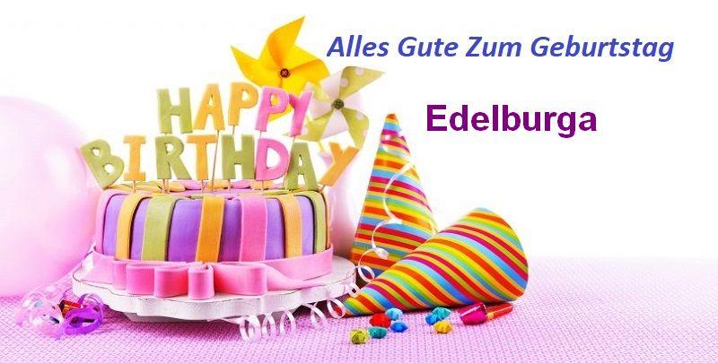 Alles Gute Zum Geburtstag Edelburga bilder - Alles Gute Zum Geburtstag Edelburga bilder