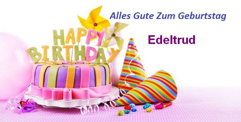 Alles Gute Zum Geburtstag Edeltrud bilder - Alles Gute Zum Geburtstag Edeltrud bilder