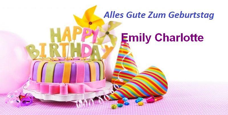 Alles Gute Zum Geburtstag Emily Charlotte bilder - Alles Gute Zum Geburtstag Emily Charlotte bilder