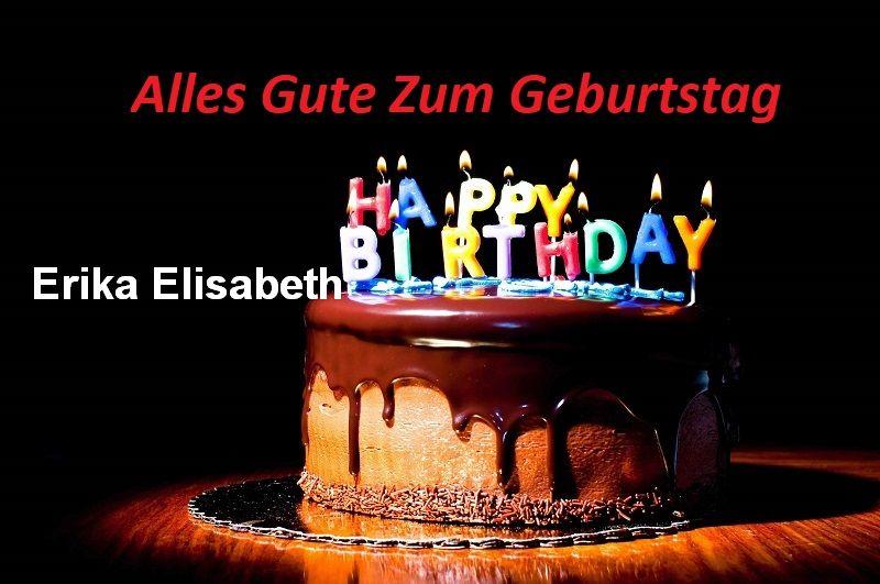 Alles Gute Zum Geburtstag Erika Elisabeth bilder - Alles Gute Zum Geburtstag Erika Elisabeth bilder