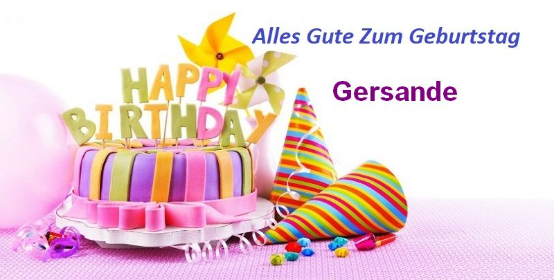 Alles Gute Zum Geburtstag Gersande bilder - Alles Gute Zum Geburtstag Gersande bilder