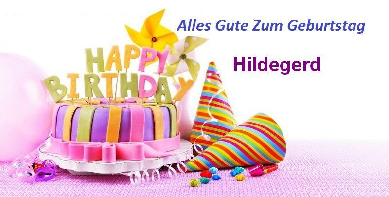 Alles Gute Zum Geburtstag Hildegerd bilder - Alles Gute Zum Geburtstag Hildegerd bilder