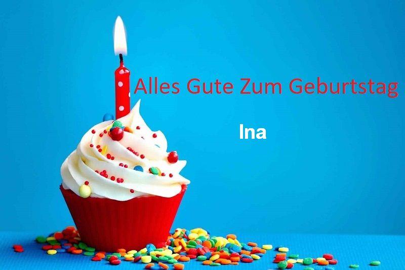Alles Gute Zum Geburtstag Ina bilder - Alles Gute Zum Geburtstag Ina bilder