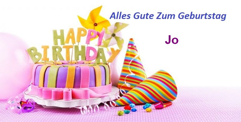 Alles Gute Zum Geburtstag Jo bilder - Alles Gute Zum Geburtstag Jo bilder