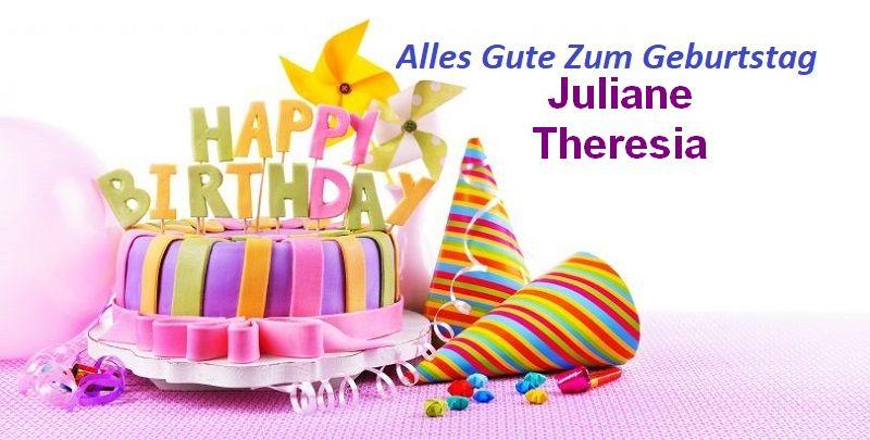 Alles Gute Zum Geburtstag Juliane Theresia bilder - Alles Gute Zum Geburtstag Juliane Theresia bilder