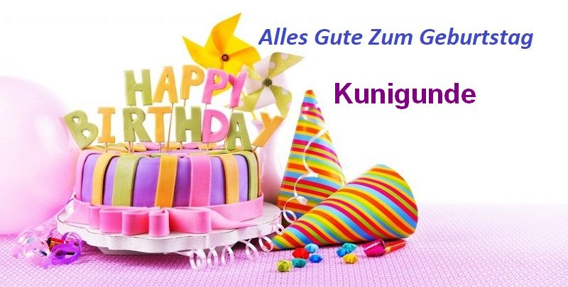 Alles Gute Zum Geburtstag Kunigunde bilder - Alles Gute Zum Geburtstag Kunigunde bilder