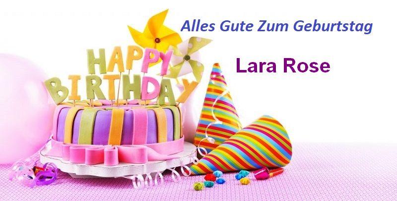 Alles Gute Zum Geburtstag Lara Rose bilder - Alles Gute Zum Geburtstag Lara Rose bilder