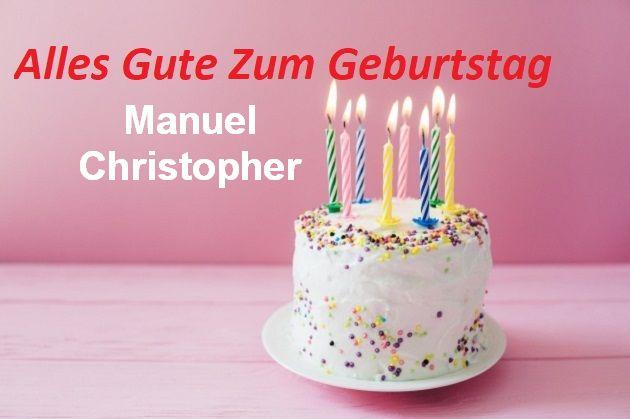 Alles Gute Zum Geburtstag Manuel Christopher bilder - Alles Gute Zum Geburtstag Manuel Christopher bilder