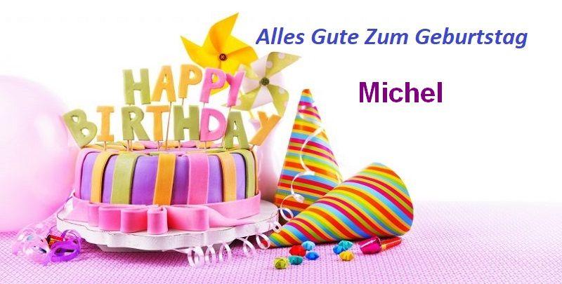 Alles Gute Zum Geburtstag Michel bilder - Alles Gute Zum Geburtstag Michel bilder