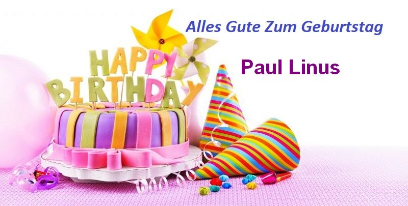 Alles Gute Zum Geburtstag Paul Linus bilder - Alles Gute Zum Geburtstag Paul Linus bilder