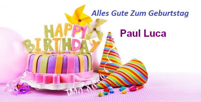 Alles Gute Zum Geburtstag Paul Luca bilder - Alles Gute Zum Geburtstag Paul Luca bilder