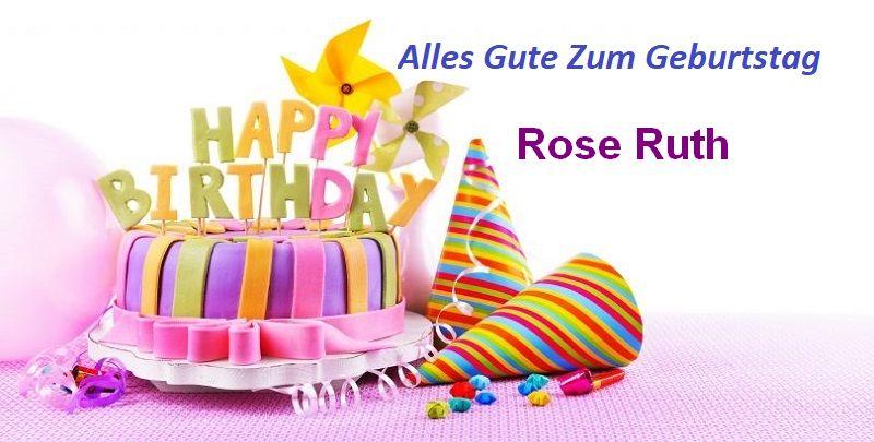 Alles Gute Zum Geburtstag Rose Ruth bilder - Alles Gute Zum Geburtstag Rose Ruth bilder