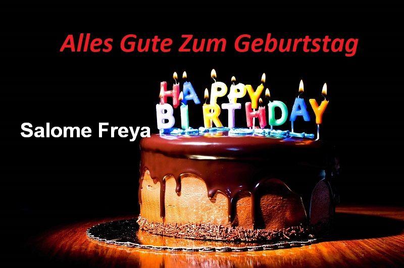 Alles Gute Zum Geburtstag Salome Freya bilder - Alles Gute Zum Geburtstag Salome Freya bilder
