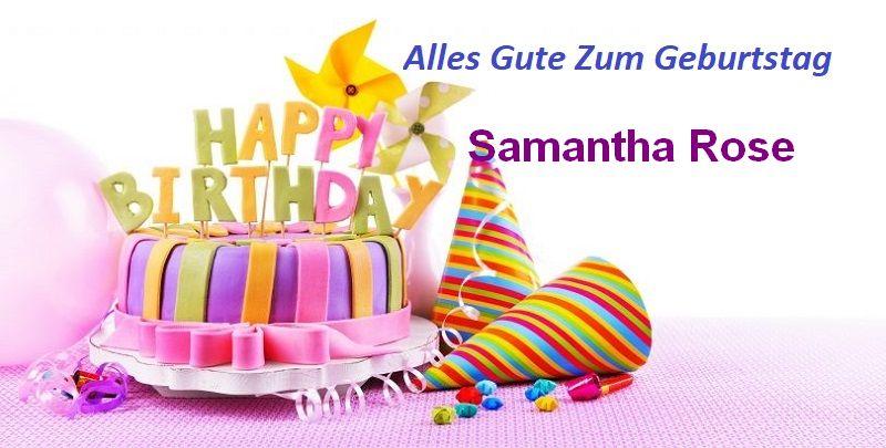 Alles Gute Zum Geburtstag Samantha Rose bilder - Alles Gute Zum Geburtstag Samantha Rose bilder