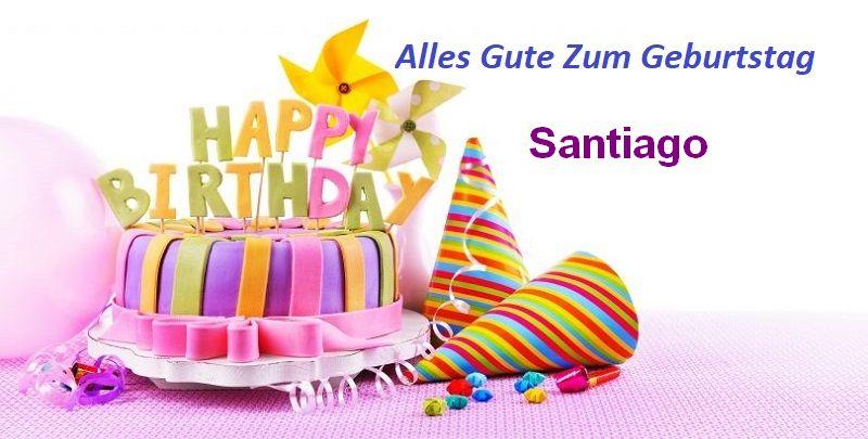 Alles Gute Zum Geburtstag Santiago bilder - Alles Gute Zum Geburtstag Santiago bilder