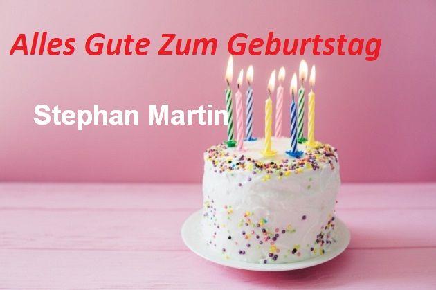 Alles Gute Zum Geburtstag Stephan Martin bilder - Alles Gute Zum Geburtstag Stephan Martin bilder