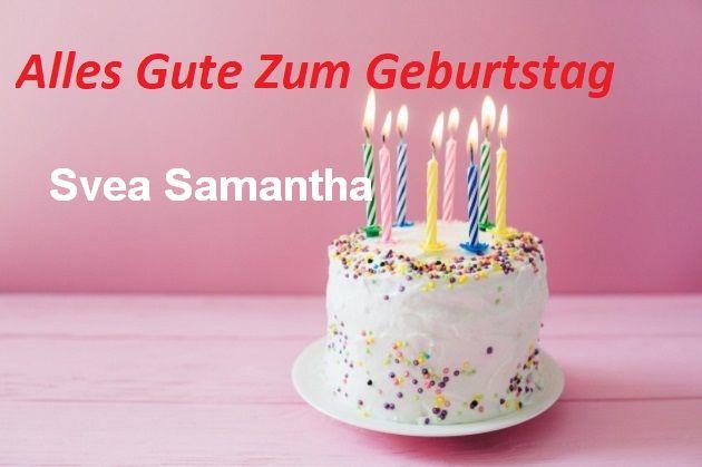 Alles Gute Zum Geburtstag Svea Samantha bilder - Alles Gute Zum Geburtstag Svea Samantha bilder