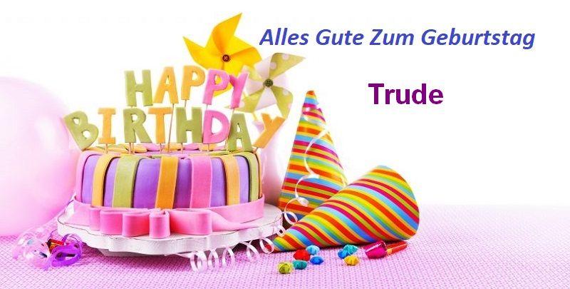 Alles Gute Zum Geburtstag Trude bilder - Alles Gute Zum Geburtstag Trude bilder