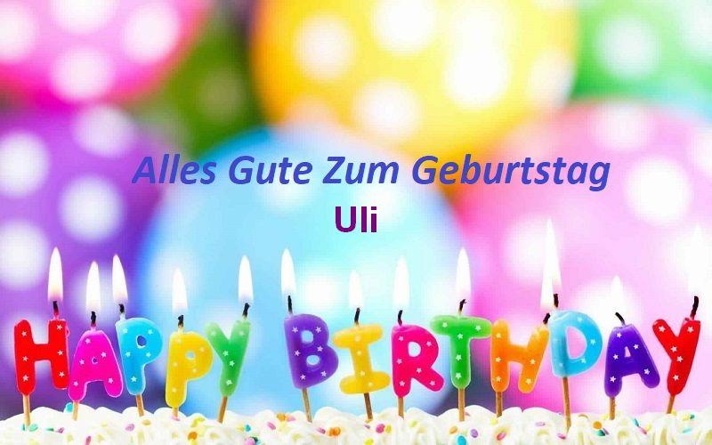Alles Gute Zum Geburtstag Uli bilder - Alles Gute Zum Geburtstag Uli bilder