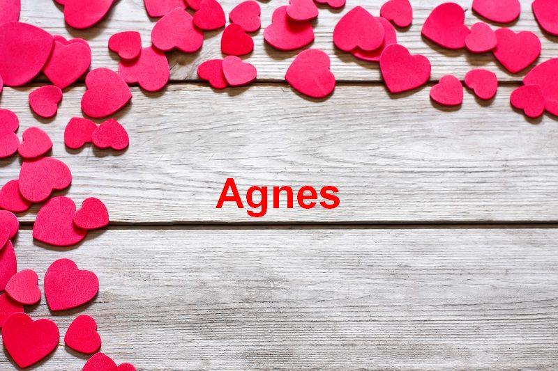 Bilder mit namen Agnes - Bilder mit namen Agnes