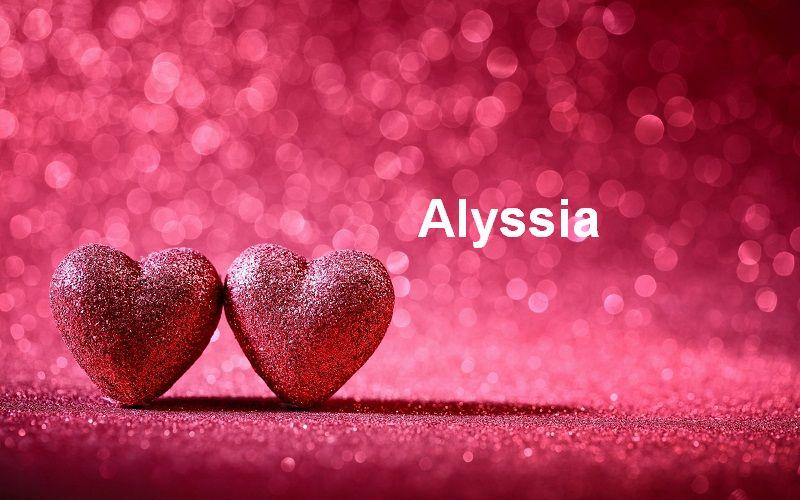 Bilder mit namen Alyssia - Bilder mit namen Alyssia