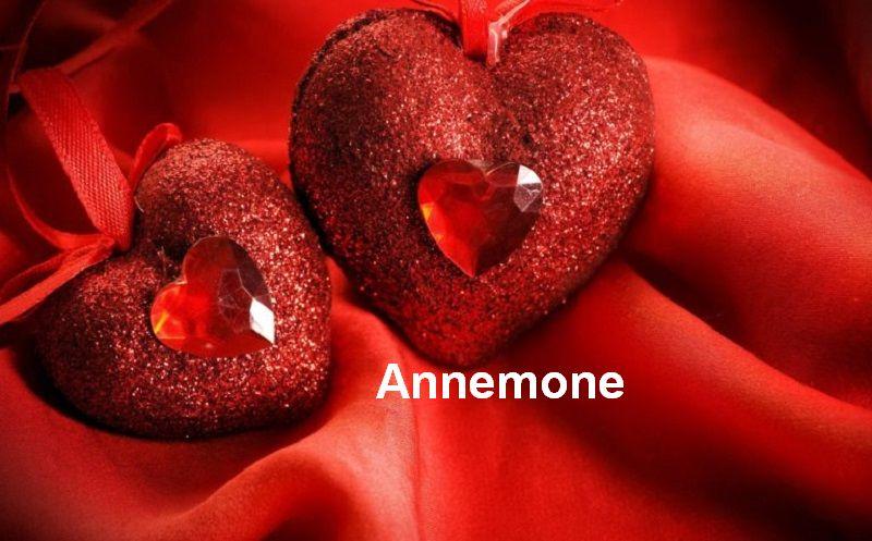 Bilder mit namen Annemone - Bilder mit namen Annemone