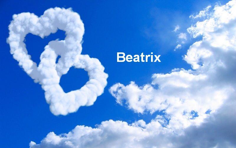 Bilder mit namen Beatrix - Bilder mit namen Beatrix