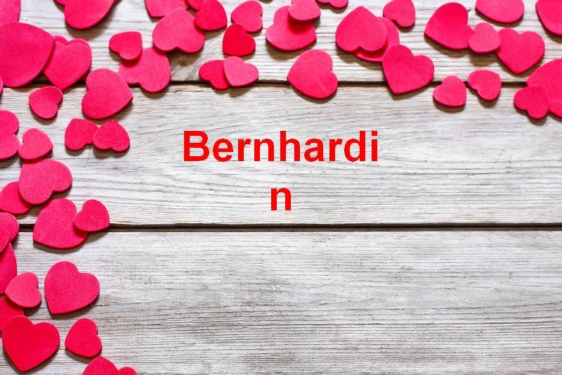 Bilder mit namen Bernhardin - Bilder mit namen Bernhardin