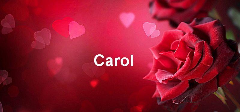 Bilder mit namen Carol - Bilder mit namen Carol