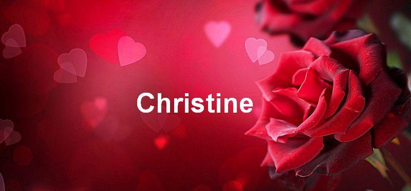 Bilder mit namen Christine - Bilder mit namen Christine