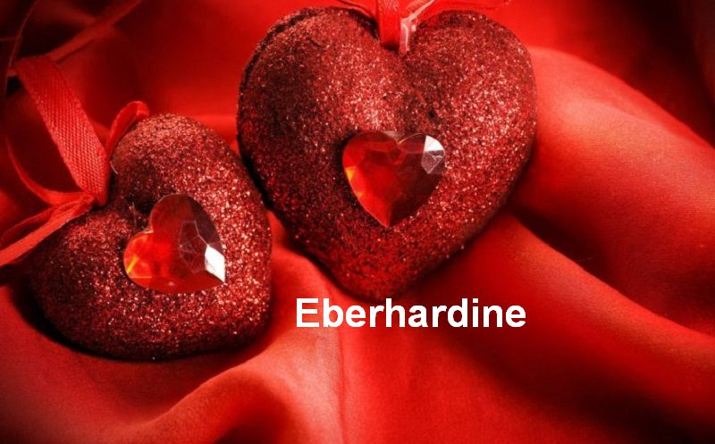 Bilder mit namen Eberhardine - Bilder mit namen Eberhardine