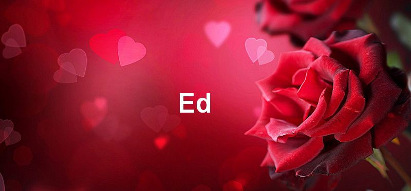 Bilder mit namen Ed - Bilder mit namen Ed