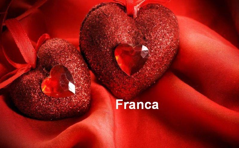 Bilder mit namen Franca - Bilder mit namen Franca