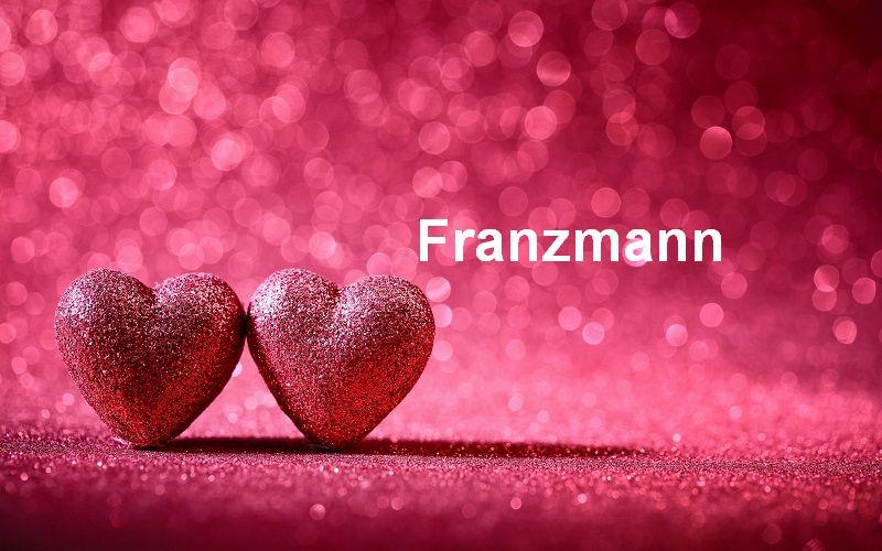 Bilder mit namen Franzmann - Bilder mit namen Franzmann