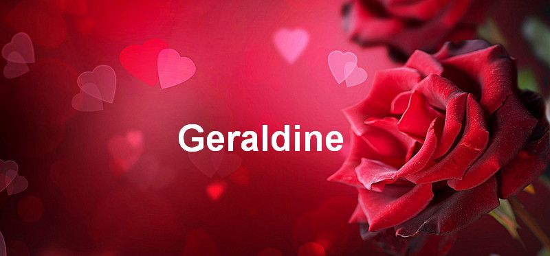 Bilder mit namen Geraldine - Bilder mit namen Geraldine