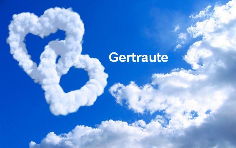 Bilder mit namen Gertraute - Bilder mit namen Gertraute