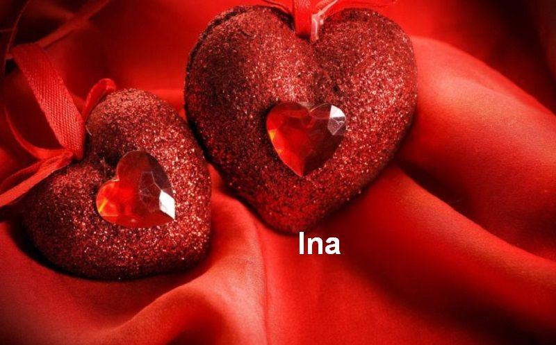 Bilder mit namen Ina - Bilder mit namen Ina