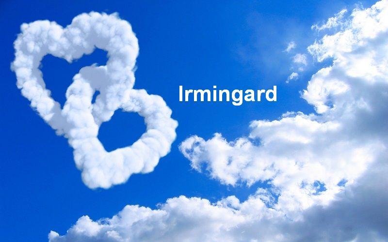 Bilder mit namen Irmingard - Bilder mit namen Irmingard