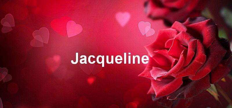 Bilder mit namen Jacqueline - Bilder mit namen Jacqueline