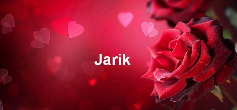 Bilder mit namen Jarik - Bilder mit namen Jarik