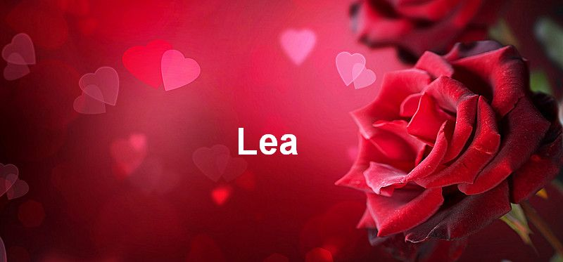 Bilder mit namen Lea - Bilder mit namen Lea