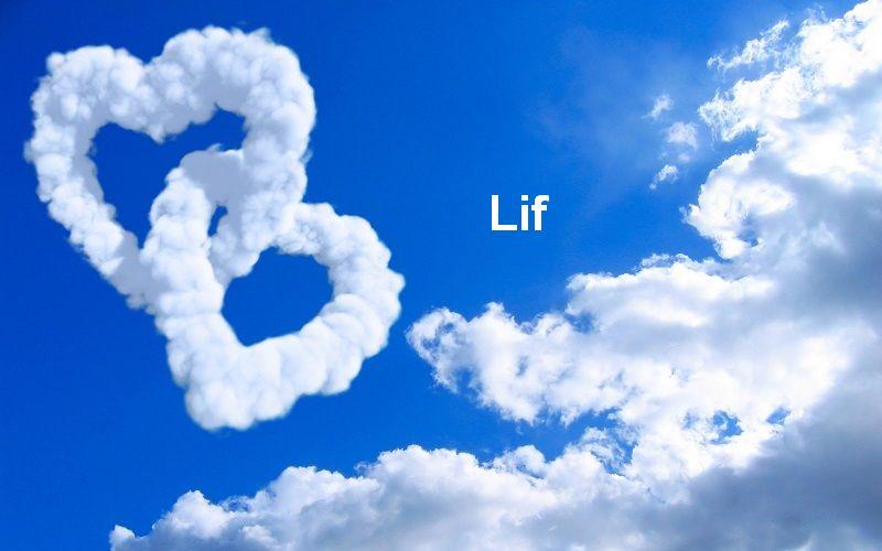 Bilder mit namen Lif - Bilder mit namen Lif